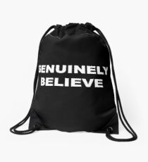 Genuinely Believe - White Text Drawstring Bag