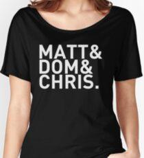 Matt&Dom&Chris. (white) Women's Relaxed Fit T-Shirt