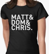 Matt&Dom&Chris. (white) Women's Fitted T-Shirt