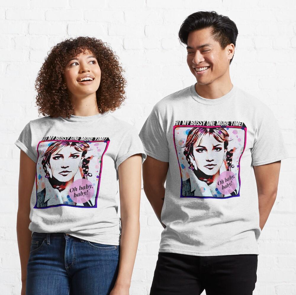Hit My Bussy... Classic T-Shirt