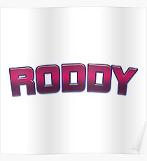 Roddy Poster
