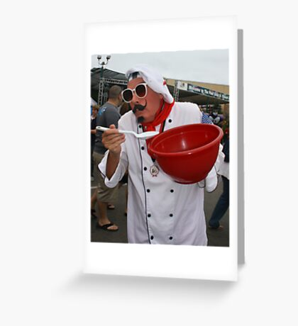 Le Chef, Dans La Rue! ( the cook in the street!) Greeting Card