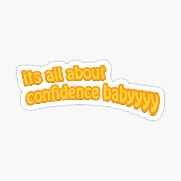 Confidence Sticker