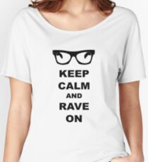 Keep Calm and Rave On - Buddy Holly Women's Relaxed Fit T-Shirt
