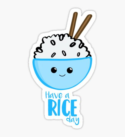 RICE Pun - Have a rice day! Motivational Sticker