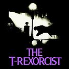 The T-Rexorcist by HereticTees