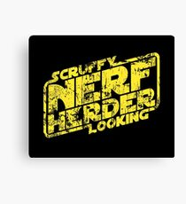 Scruffy Looking Nerf Herder Canvas Print