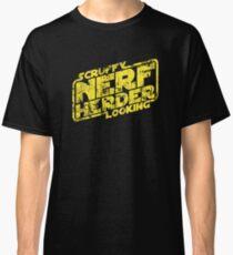 Scruffy Looking Nerf Herder Classic T-Shirt