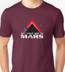 Get Your Ass to Mars Unisex T-Shirt