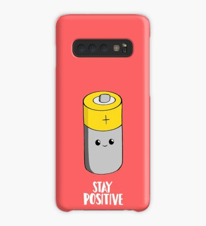 Stay Positive Shirt - Funny Motivational card - Battery  Case/Skin for Samsung Galaxy