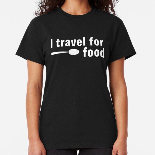 I Travel For Food (Mark Wiens) Classic T-Shirt
