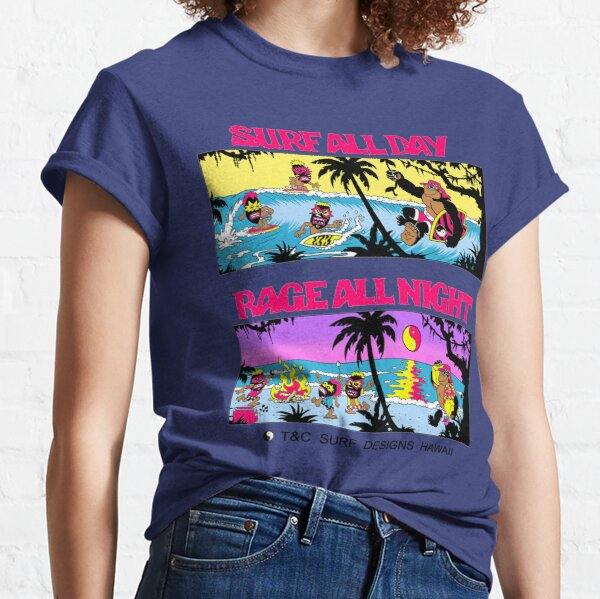 Surf All Day, Rage All Night Classic T-Shirt