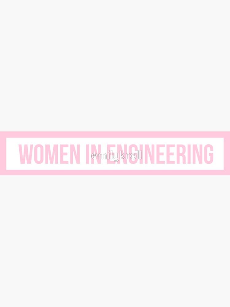 Pink Women in Engineering by emilykroll