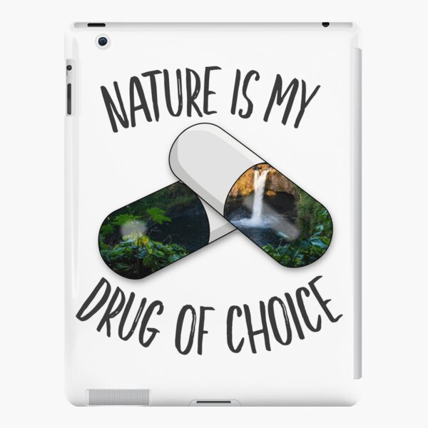 Nature is my Drug - Falls iPad Snap Case
