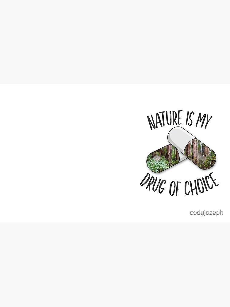 Nature is my Drug -Redwoods by codyjoseph