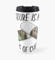 Nature is my Drug -Redwoods Travel Mug
