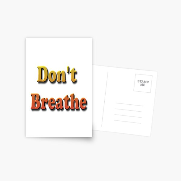 Don't Breathe Postcard