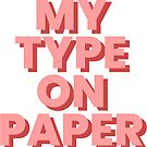 «My Type on paper Isla de amor» de alongcamekathy