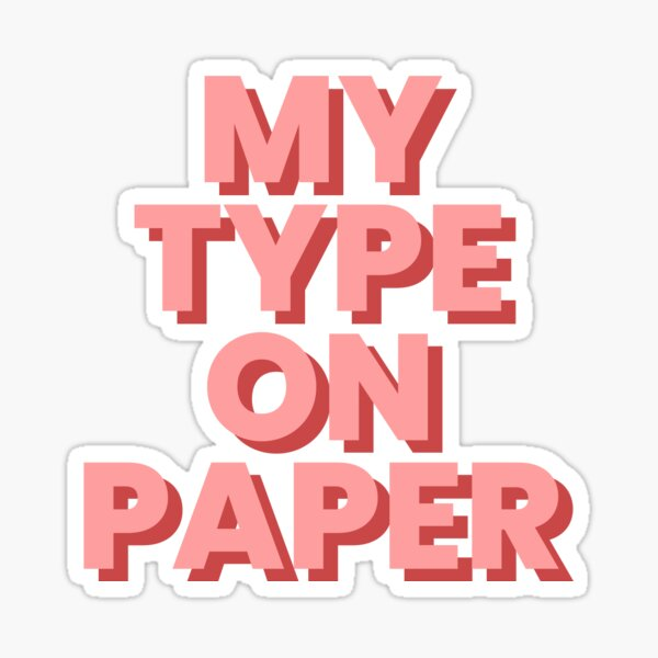 My Type on paper Love Island Sticker
