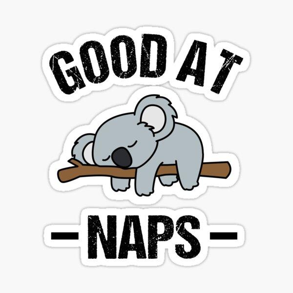Koala Good At Naps Sticker