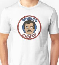 Where's Chapo? T-Shirt