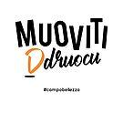 Muoviti Druocu by campobellezza