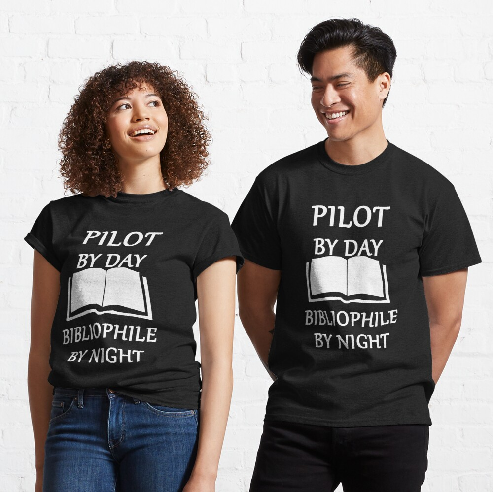 Pilot by day bibliophile by night Classic T-Shirt