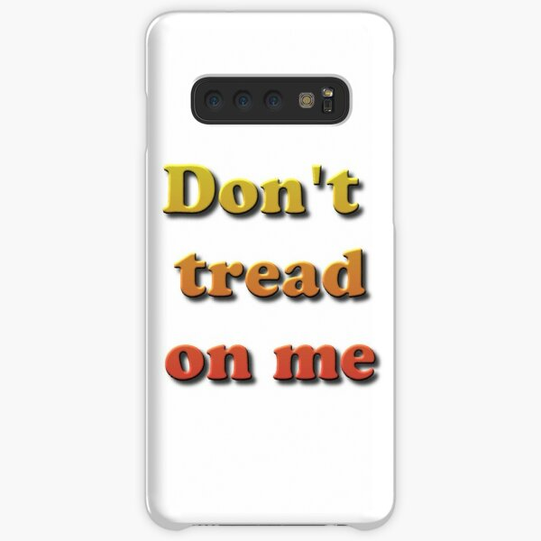 Don't Tread on Me #DontTreadonMe #DontTread #onMe #Tread Samsung Galaxy Snap Case