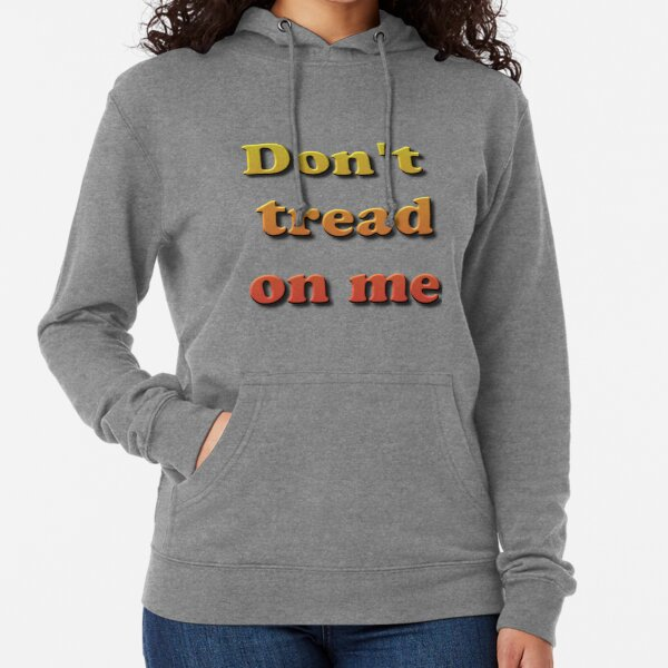 Don't Tread on Me #DontTreadonMe #DontTread #onMe #Tread Lightweight Hoodie
