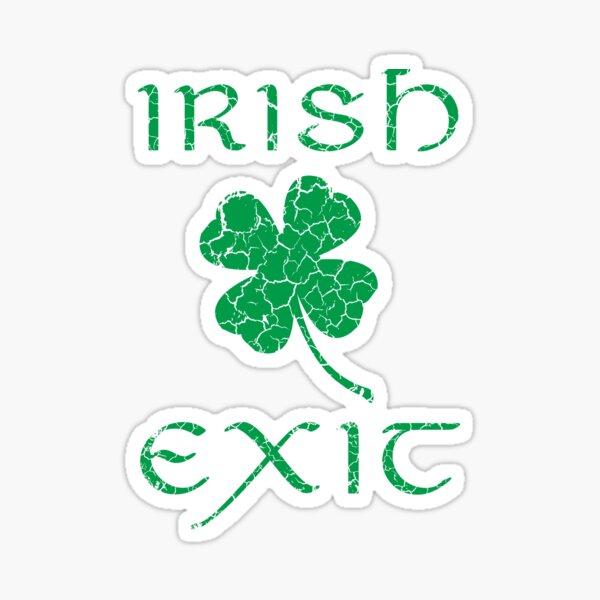 Irish Exit Green Clover Design Sticker