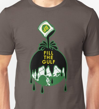 Fill The Gulf T-Shirt