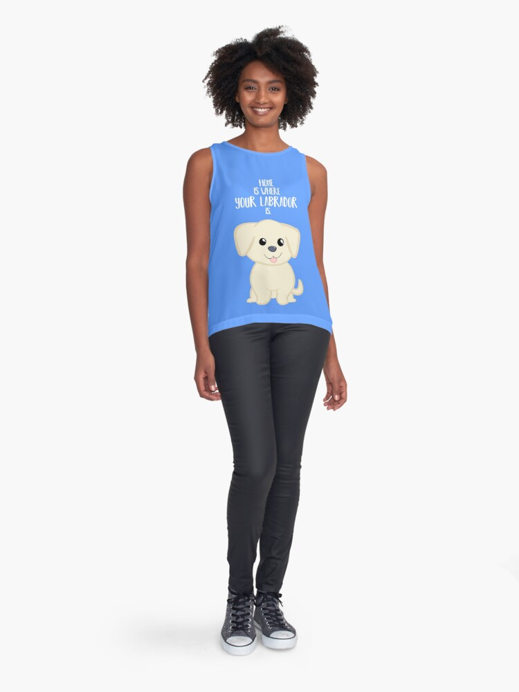 Alternate view of Home is where your Golden Labrador is - Gifts from dog Sleeveless Top