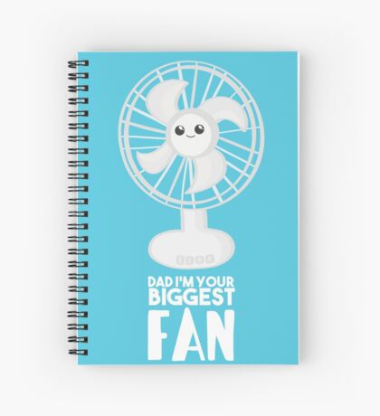 Funny Fathers Day - Dad I'm your Biggest Fan  - Birthdaay Spiral Notebook