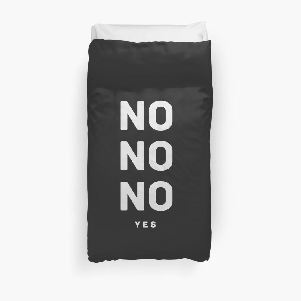 NO NO NO yes.  Duvet Cover