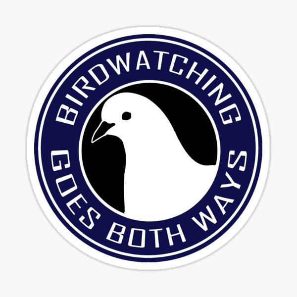 Birdwatching goes both ways blue Glossy Sticker