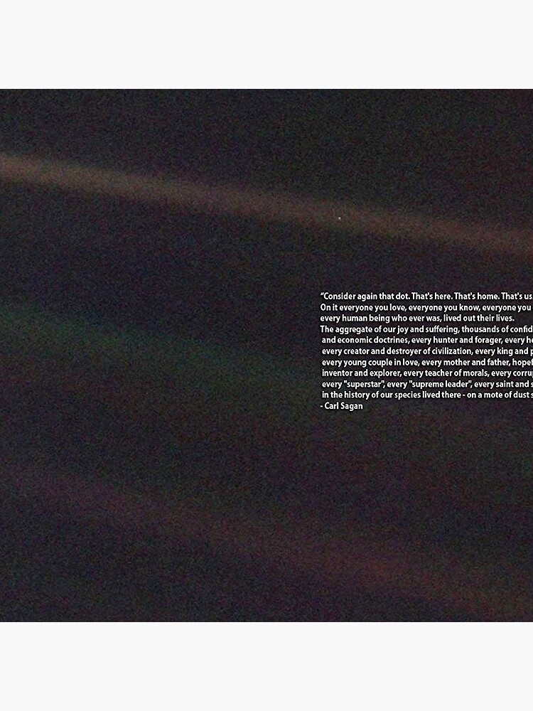 Carl Sagan Pale Blue Dot Quote by historicalstuff