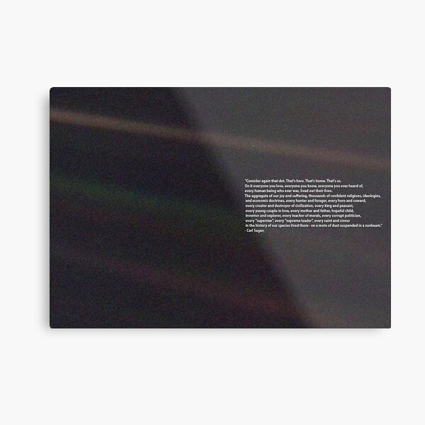 Carl Sagan Pale Blue Dot Quote Metal Print