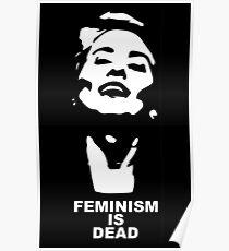 Camille Paglia 'Feminismus ist tot' (Weiß auf Schwarz) Poster