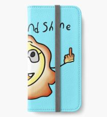 rise and shine iPhone Wallet/Case/Skin