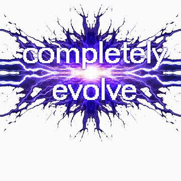 completely evolve by Dataman