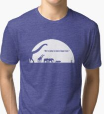 We're Going To Need a Bigger Boat Tri-blend T-Shirt