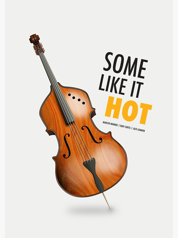 Some Like It Hot - Alternative Movie Poster by MoviePosterBoy