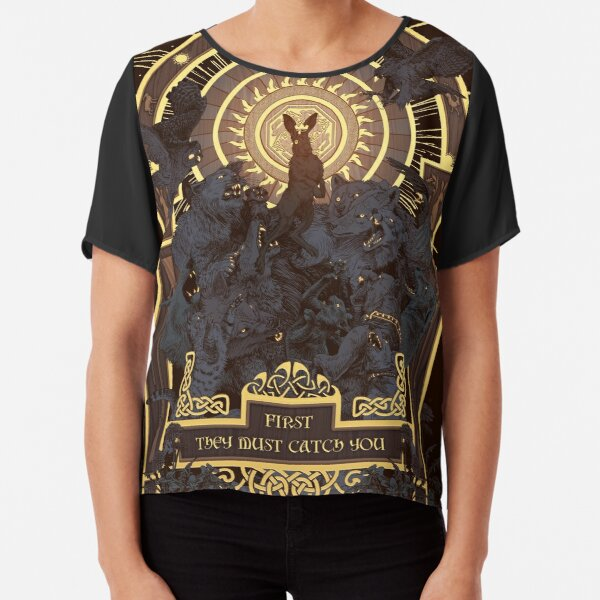 First They Must Catch You Chiffon Top
