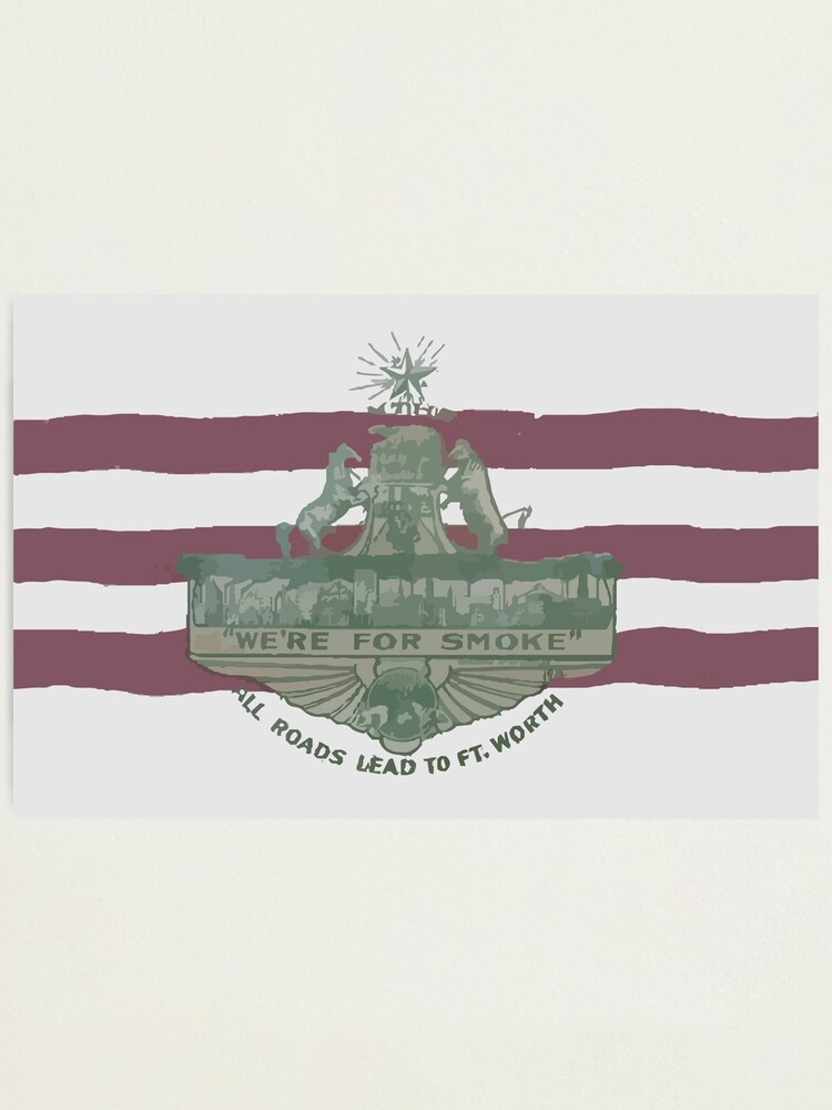 Alternate view of 1912 Fort Worth Flag - We're For Smoke - All Roads Lead to Ft. Worth (Recolored) Photographic Print