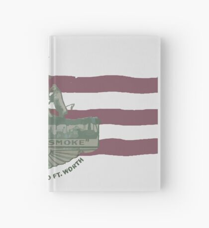 1912 Fort Worth Flag - We're For Smoke - All Roads Lead to Ft. Worth (Recolored) Hardcover Journal