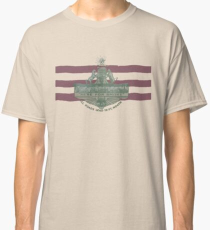 1912 Fort Worth Flag - We're For Smoke - All Roads Lead to Ft. Worth (Recolored) Classic T-Shirt