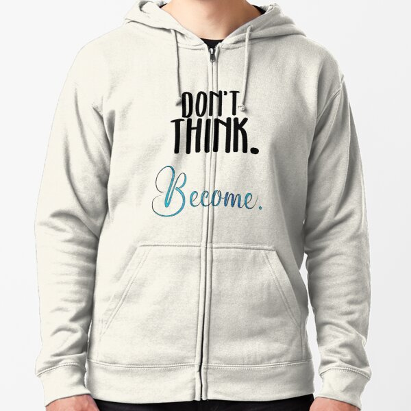 "Trollhunters Inspired ""Don't Think. Become"" Zipped Hoodie"