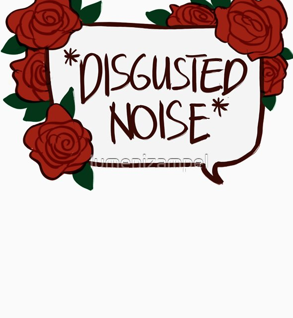 *DISGUSTED NOISE* by lumenizampel