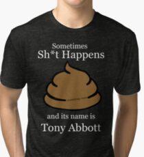 1Term Tony/  Shit Happens / Black Tshirts Tri-blend T-Shirt