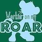 Lion King - Working on my Roar - baby blue by Unicornarama